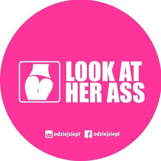 Odziejsie Wlepka Look At Her Ass Pink